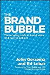 The Brand Bubble: How to Build Value from the Brand Up