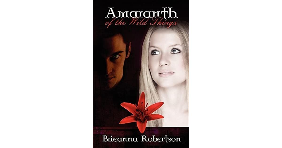 Amaranth of the Wild Things