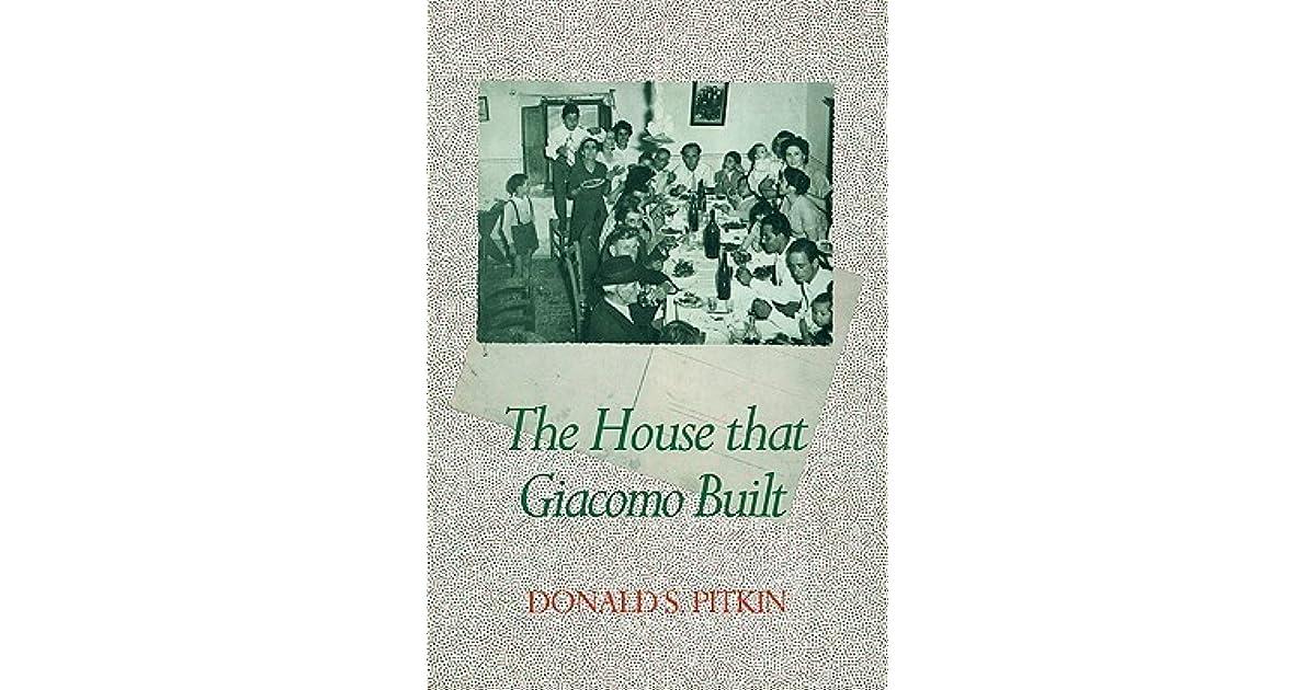 The House That Giacomo Built: History of an Italian Family