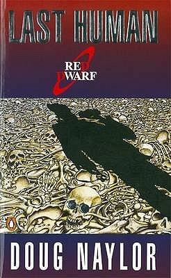 Last Human (Red Dwarf, #3)