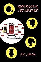 Sherlock Academy (Sherlock Academy, #1)