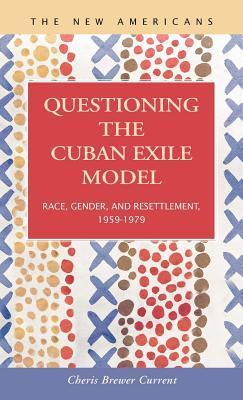 Questioning the Cuban Exile Model