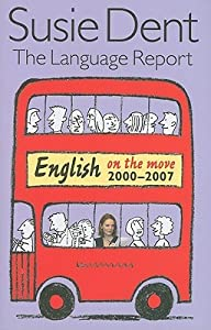 The Language Report: English on the Move, 2000-2007