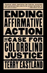 Ending Affirmative Action: The Case For Colorblind Justice