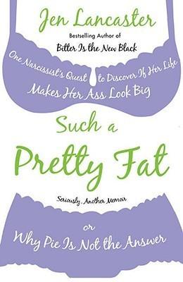 Such a Pretty Fat One Narcissist