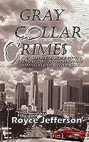 Gray Collar Crimes