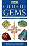 Philip's Guide to Gems, Stones and Crystals