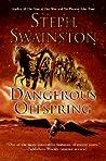 Dangerous Offspring (Fourlands, #3)
