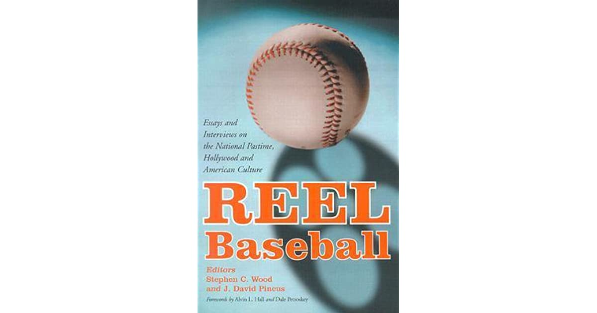 reel baseball essays and interviews on the national pastime reel baseball essays and interviews on the national pastime hollywood and american culture by cecil d elliott