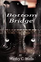 Bottom Bridge
