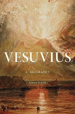 Vesuvius: A Biography