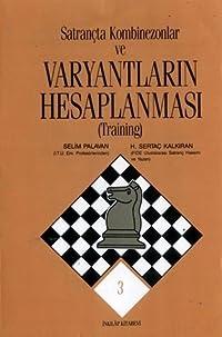 Satrançta Kombinezonlar ve Varyantların Hesaplanması