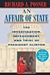 An Affair of State: The Investigation, Impeachment, and Trial of President Clinton