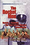 The Rocket Men:  Vostok And Voskhod, The First Soviet Manned Spaceflights