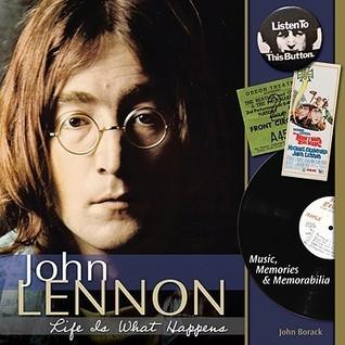 John Lennon- Life is What Happens