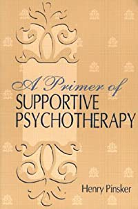 A Primer Supportive Psychotherapy