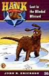 Lost in the Blinded Blizzard (Hank the Cowdog, #16)