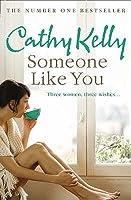Someone Like You. Cathy Kelly
