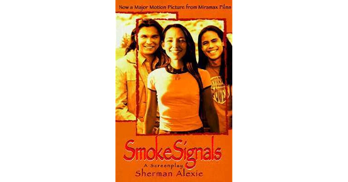 sherman alexie smoke signals