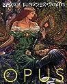 Barry Windsor-Smith: Opus 2 (Opus, #2)