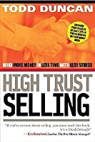 CU High Trust Selling: Make More Money-In Less Time-With Less Stress
