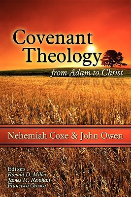 Covenant Theology: From Adam to Christ