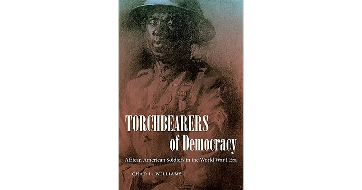 Torchbearers of Democracy: African American Soldiers in the