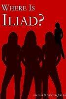 Where Is Iliad?