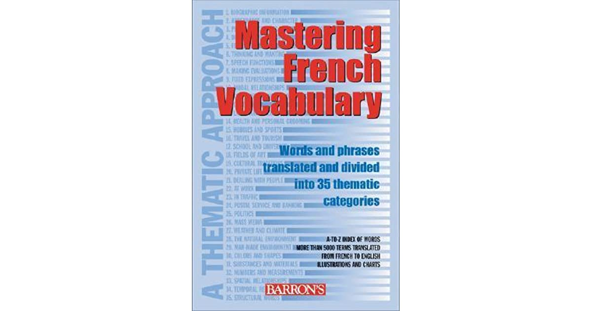 Mastering French Vocabulary: A Thematic Approach by Wolfgang
