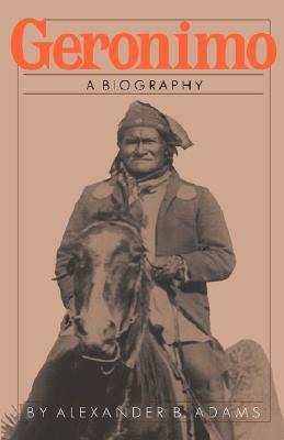 Geronimo: A Biography