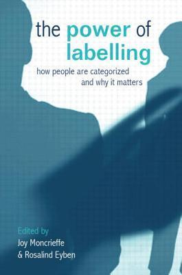 The-Power-of-Labelling-How-People-Are-Categorized-and-Why-It-Matters