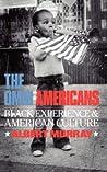 The Omni-Americans: Some Alternatives to the Folklore of White Supremacy (Da Capo Press Paperback)