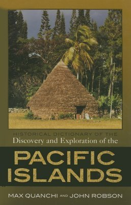 Historical Dictionary of the Discovery and exploration of pacific islands