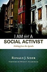 I Am Not a Social Activist: Making Jesus the Agenda