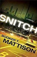 Snitch: A Novel