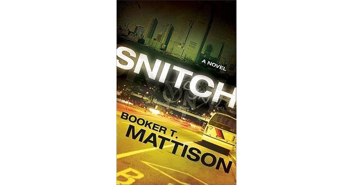 Snitch by Booker T  Mattison