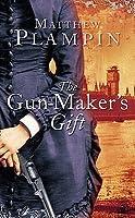 The Gun-Maker's Gift