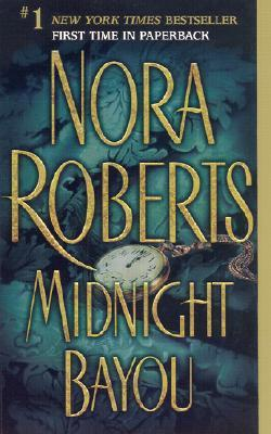Read Midnight Bayou By Nora Roberts