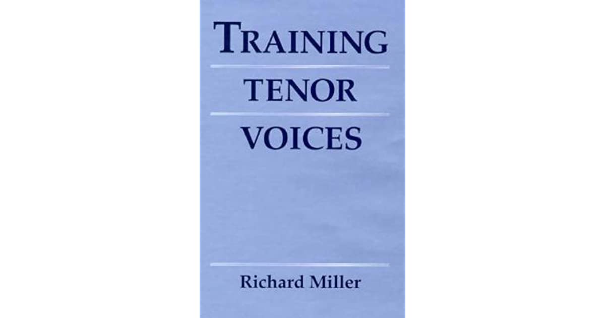 Training tenor voices by richard miller fandeluxe Choice Image