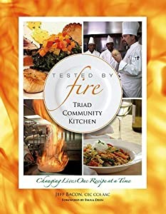 Tested by Fire: Triad Community Kitchen