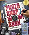 The Photoshop 7 Wow! Book [With CDROM]