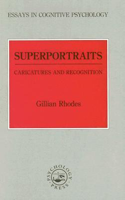 Superportraits: Caricatures and Recognition