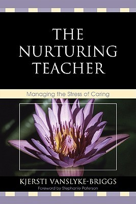 The-Nurturing-Teacher-Managing-the-Stress-of-Caring