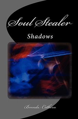 Soul Stealer (Shadows, #1)