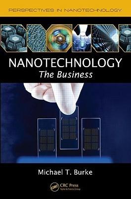 Nanotechnology The Business