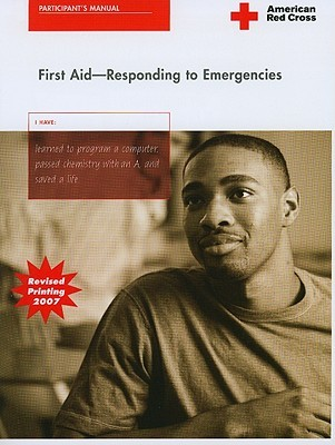 American Red Cross First Aid: Responding To Emergencies