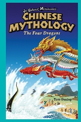 Chinese Mythology: The Four Dragons by Tom Daning