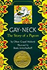 Gay-Neck: The Story of a Pigeon