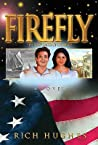 Firefly: The Many Faces of Courage