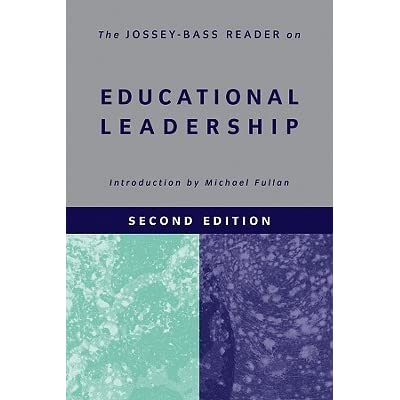 The jossey bass reader on educational leadership by michael fullan fandeluxe Images
